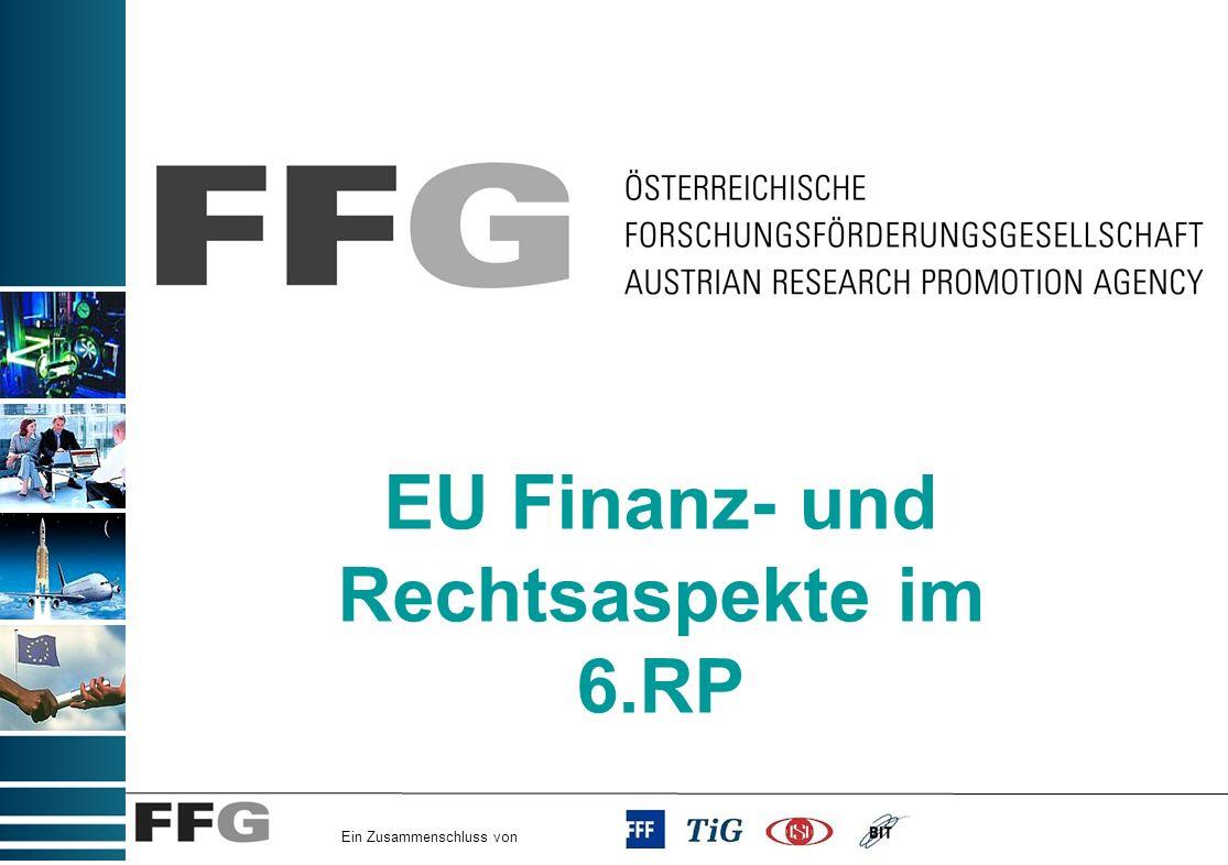 Ein Zusammenschluss von EU Finanz- und Rechtsaspekte im 6.RP
