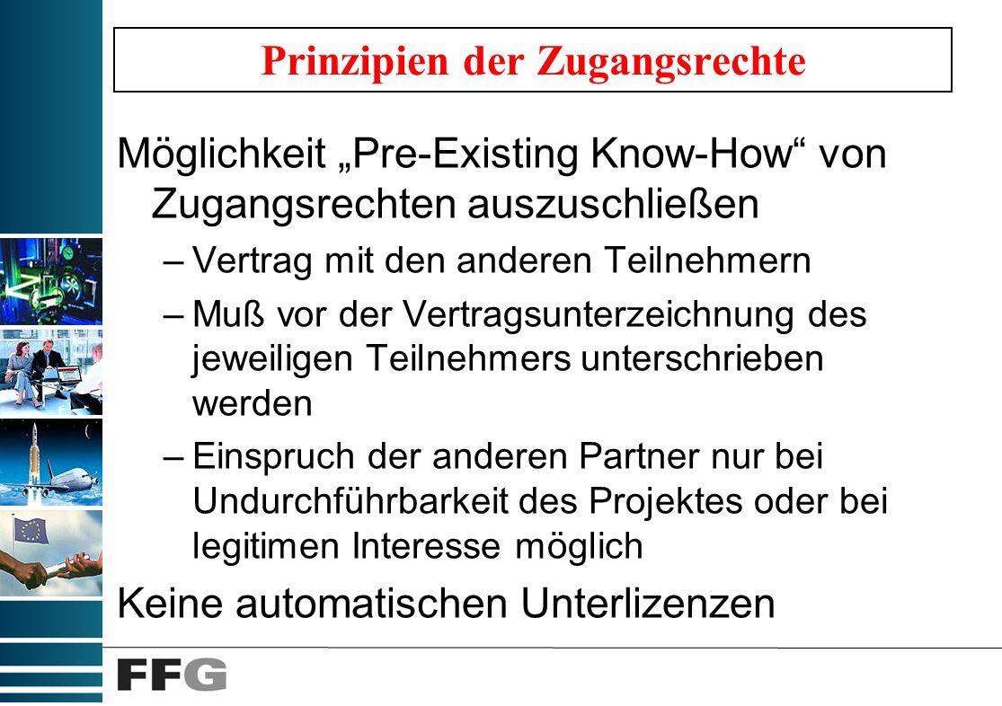 Prinzipien der Zugangsrechte Nur mit Schriftlichem Antrag Vertragserstellung dafür möglich (Vertraulichkeit, Umfang,...) Bessere Bedingungen als im Mustervertrag sind möglich Nennung der Affiliates Beachtung der Wettbewerbsregeln