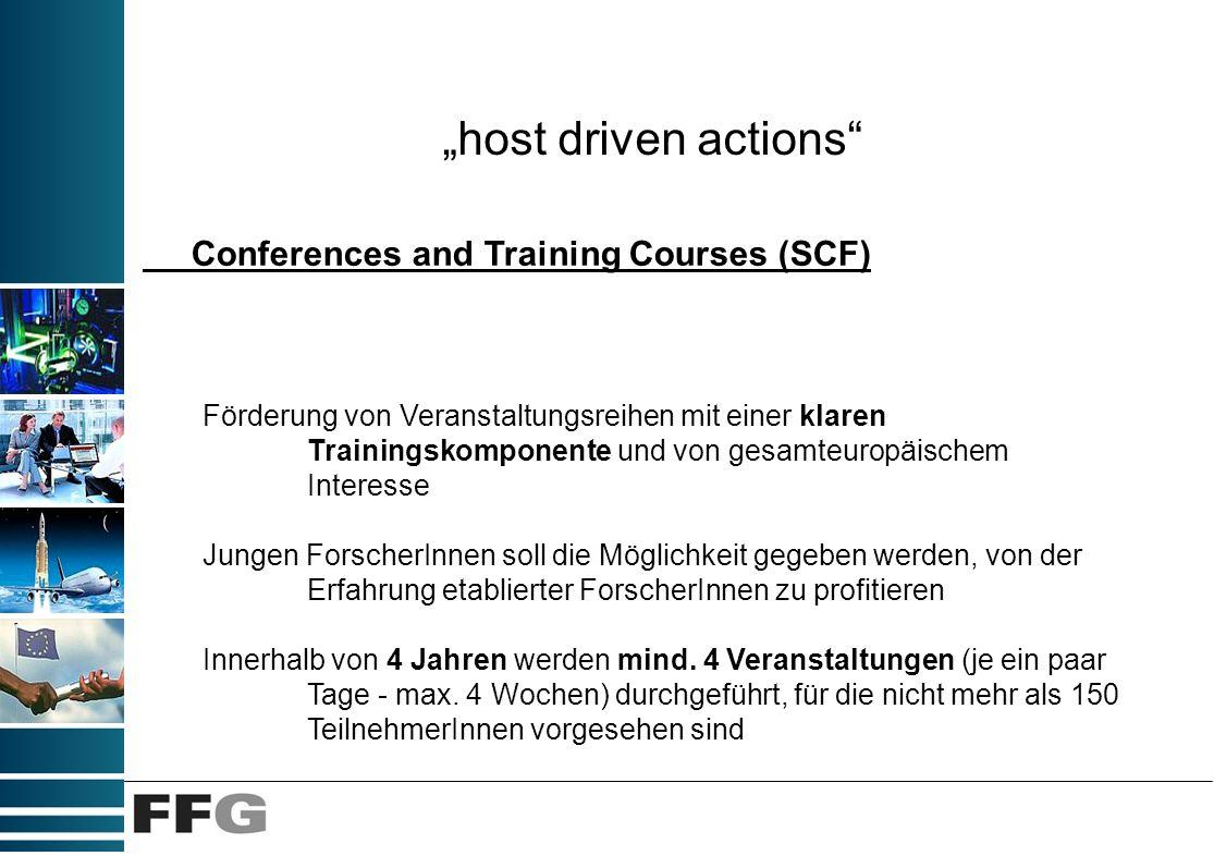 host driven actions Conferences and Training Courses (SCF) Förderung von Veranstaltungsreihen mit einer klaren Trainingskomponente und von gesamteurop