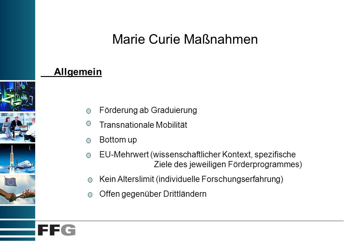 reintegration grants Marie Curie International Reintegration Grants (IRG) ForscherInnen aus EU und assoziierten Ländern, die für mindestens 5 Jahre in einem Drittland tätig waren, werden dazu ermutigt, ihre Laufbahn in Europa fortzusetzen Die Ausarbeitung der Projektvorschläge erfolgt durch die ForscherIn in Kooperation mit der Gasteinrichtung, die sich vertraglich dazu verpflichtet, die ForscherIn für einen Zeitraum von 3 Jahren aufzunehmen