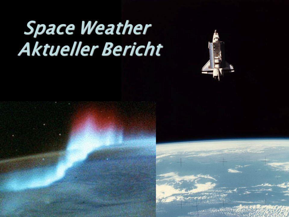 Space Weather Aktueller Bericht