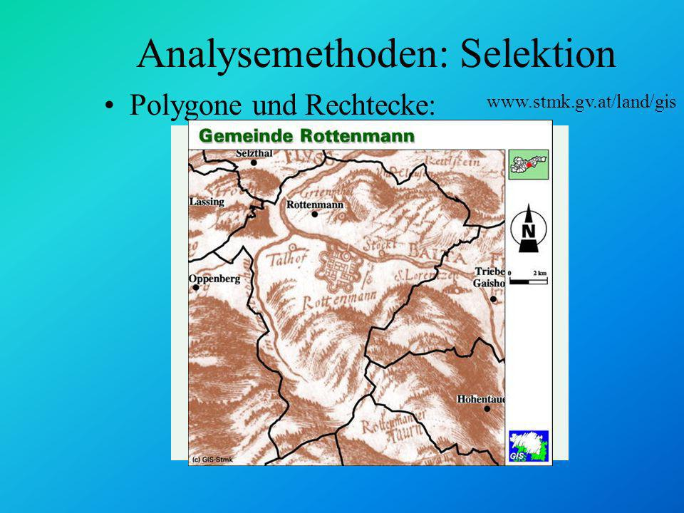 Analysemethoden: Selektion Pufferzonen: Schienenlärmkataster www.stmk.gv.at/land/gis 50 db 55 db 60 db 65 db
