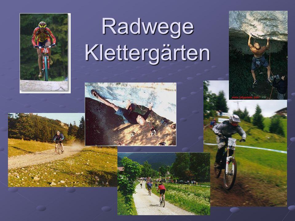 Radwege Klettergärten