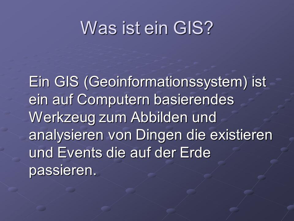 Was ist ein GIS.