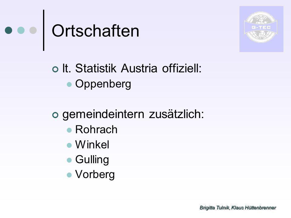 Brigitta Tulnik, Klaus Hüttenbrenner Ortschaften lt. Statistik Austria offiziell: Oppenberg gemeindeintern zusätzlich: Rohrach Winkel Gulling Vorberg