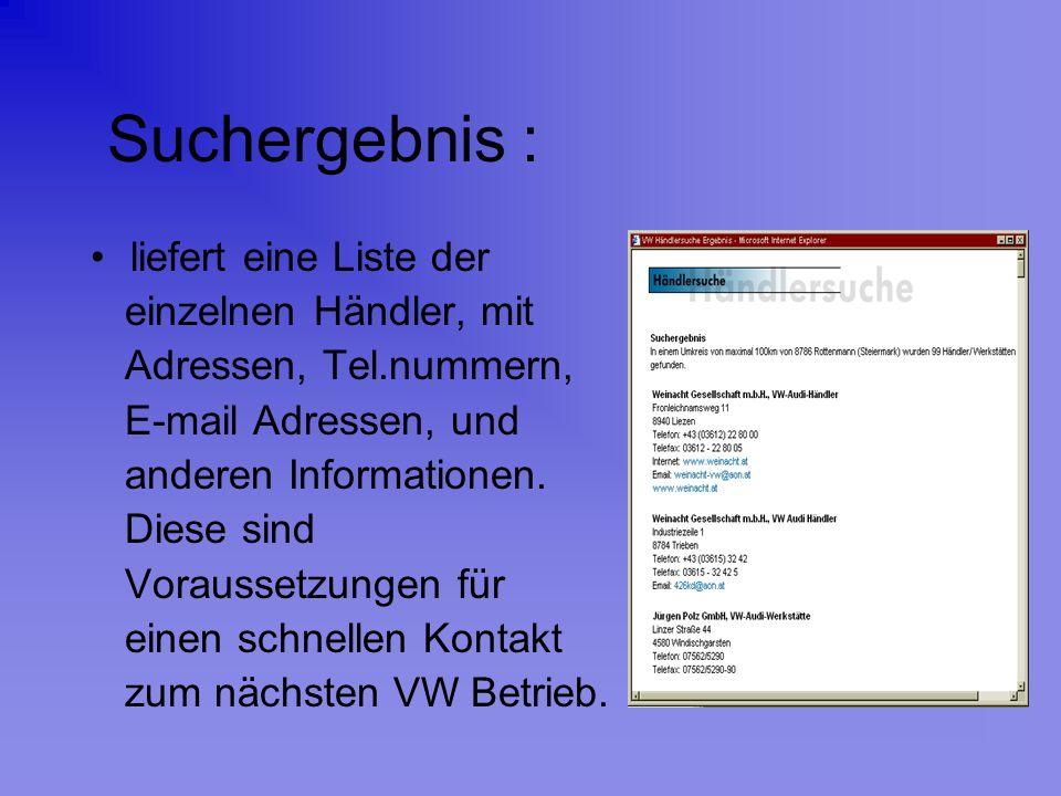 Bsp.: Rottenmann Die nächsten VW Betriebe: Liezen, Trieben, Kalwang, Stainach, Groß Reifling.