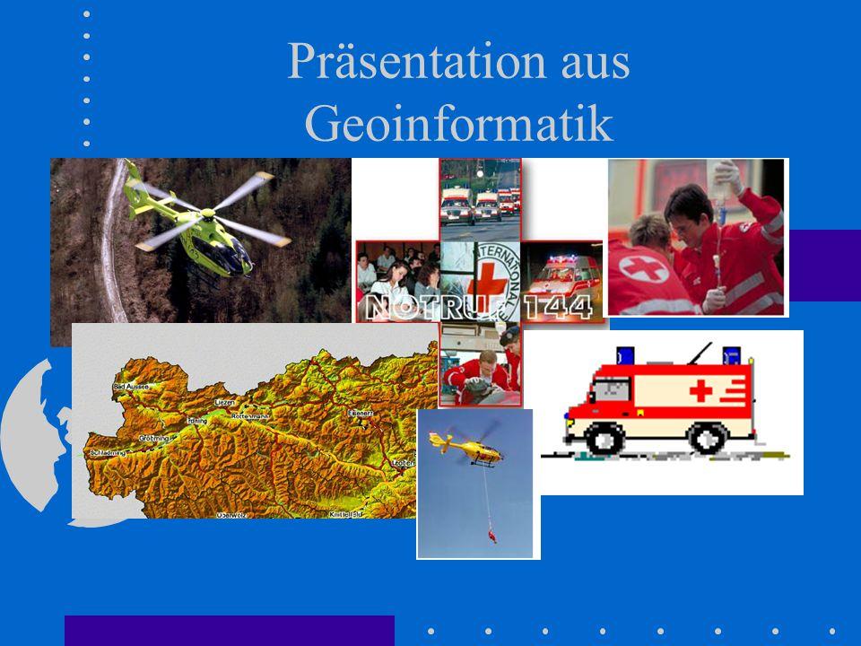Präsentation aus Geoinformatik von Franz Xaver Bauer Andrea Brückler