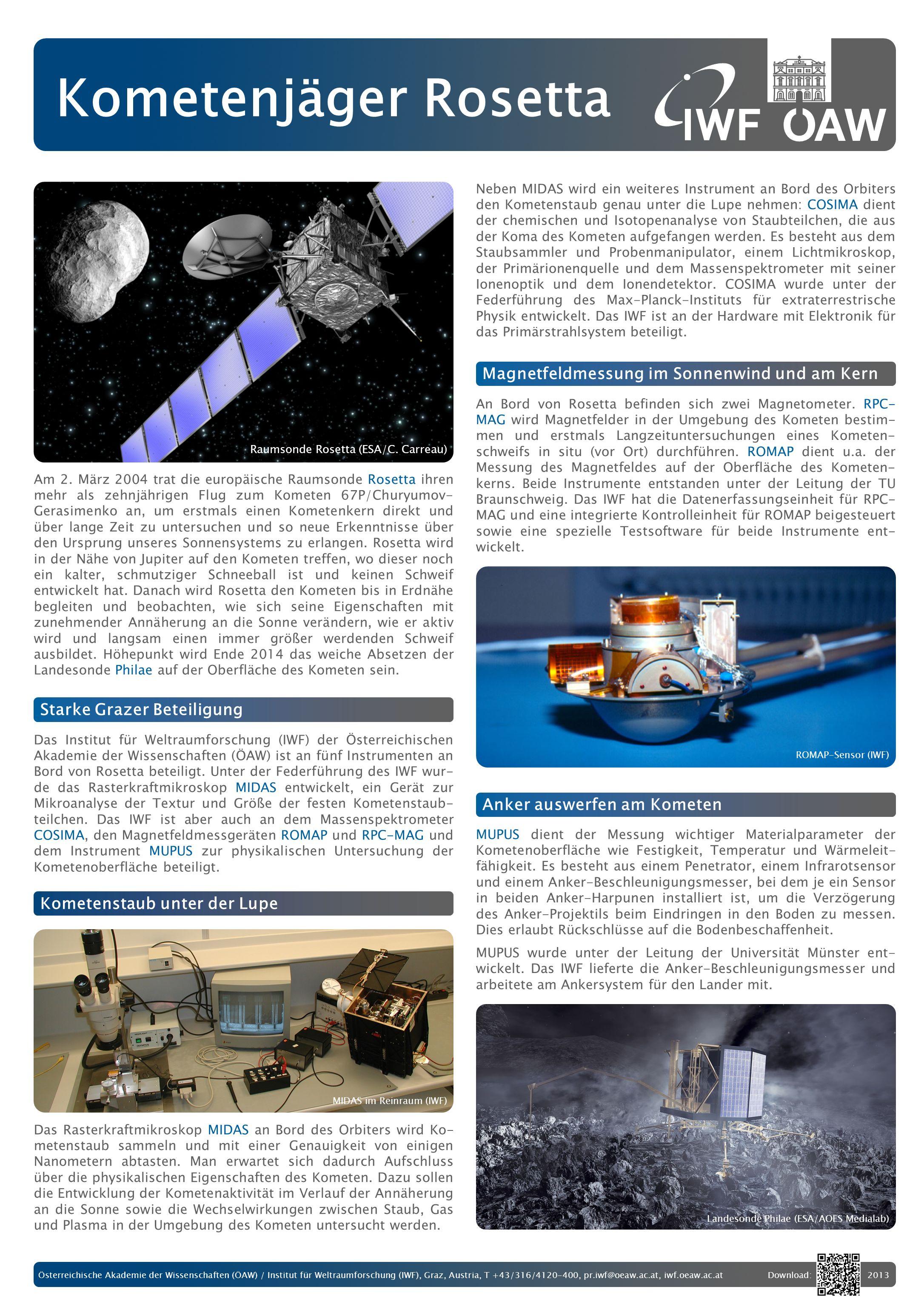 Österreichische Akademie der Wissenschaften (ÖAW) / Institut für Weltraumforschung (IWF), Graz, Austria, T +43/316/4120-400, pr.iwf@oeaw.ac.at, iwf.oe