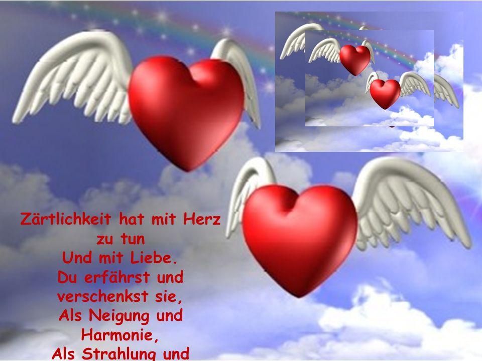 Zärtlichkeit ist Liebe und Gefühl Mit Musik