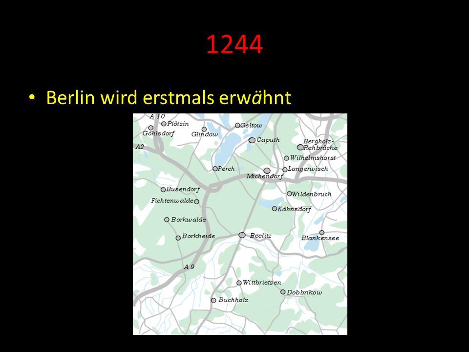 1244 Berlin wird erstmals erwähnt