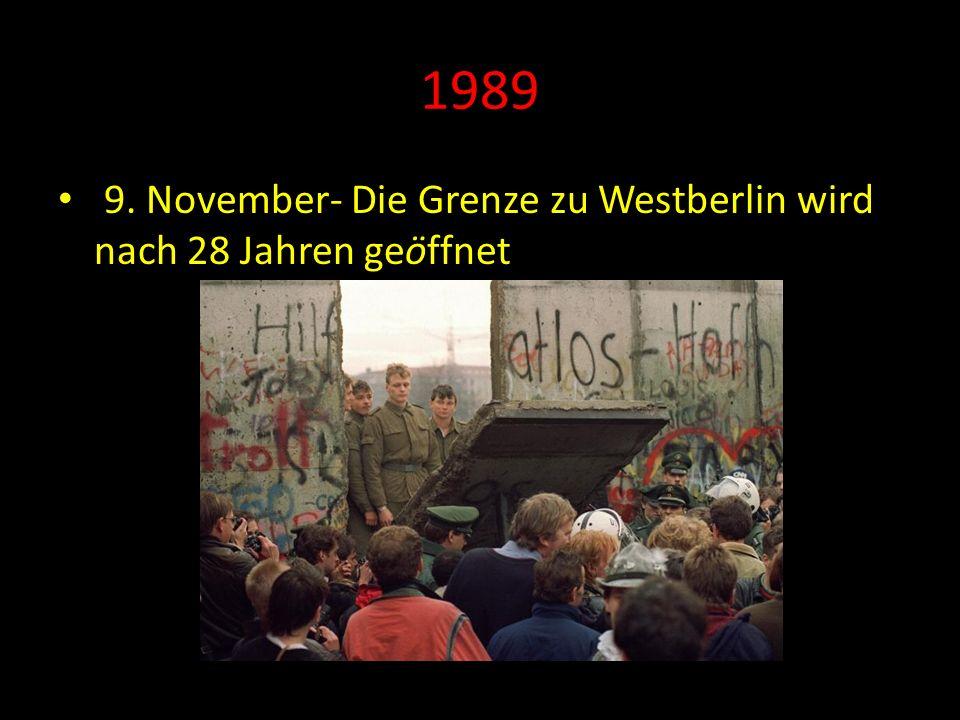 1989 9. November- Die Grenze zu Westberlin wird nach 28 Jahren geöffnet
