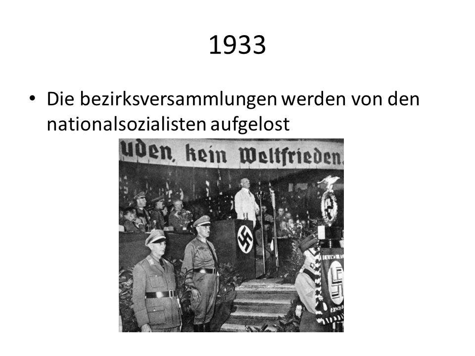 1933 Die bezirksversammlungen werden von den nationalsozialisten aufgelost