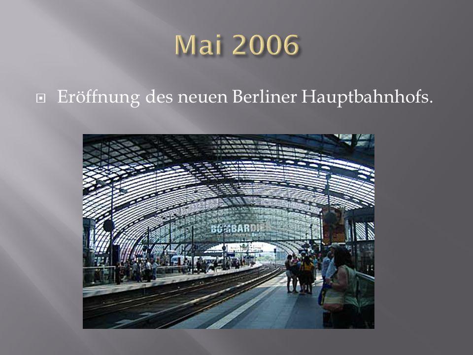Eröffnung des neuen Berliner Hauptbahnhofs.