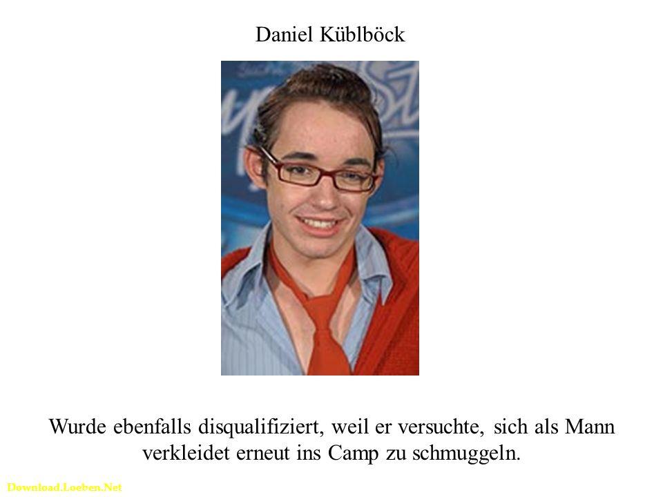 Download.Loeben.Net Daniel Küblböck Wurde ebenfalls disqualifiziert, weil er versuchte, sich als Mann verkleidet erneut ins Camp zu schmuggeln.