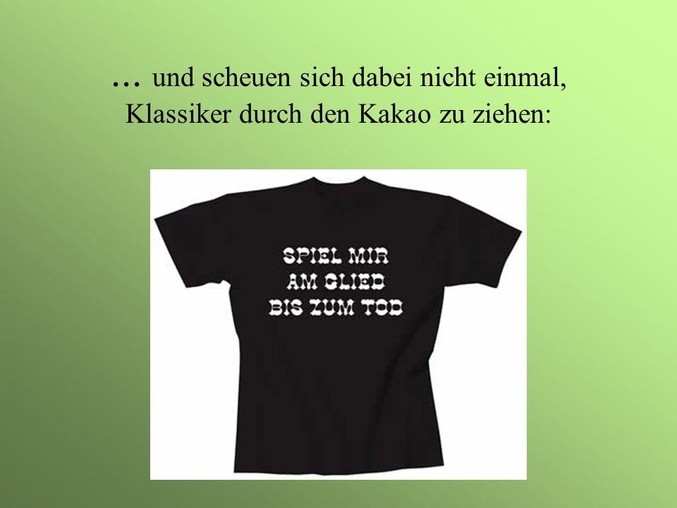 Aber wenn Frauen schon T-Shirts tragen müssen,... dann am Besten knapp und nass!!