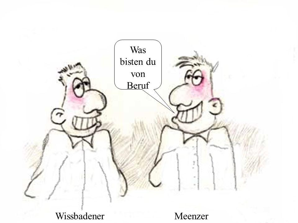 WissbadenerMeenzer Logiker !!