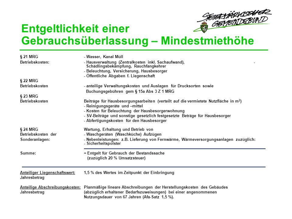 Entgeltlichkeit einer Gebrauchsüberlassung – Mindestmiethöhe § 21 MRG- Wasser, Kanal Müll Betriebskosten: - Hausverwaltung (Zentralkosten inkl.