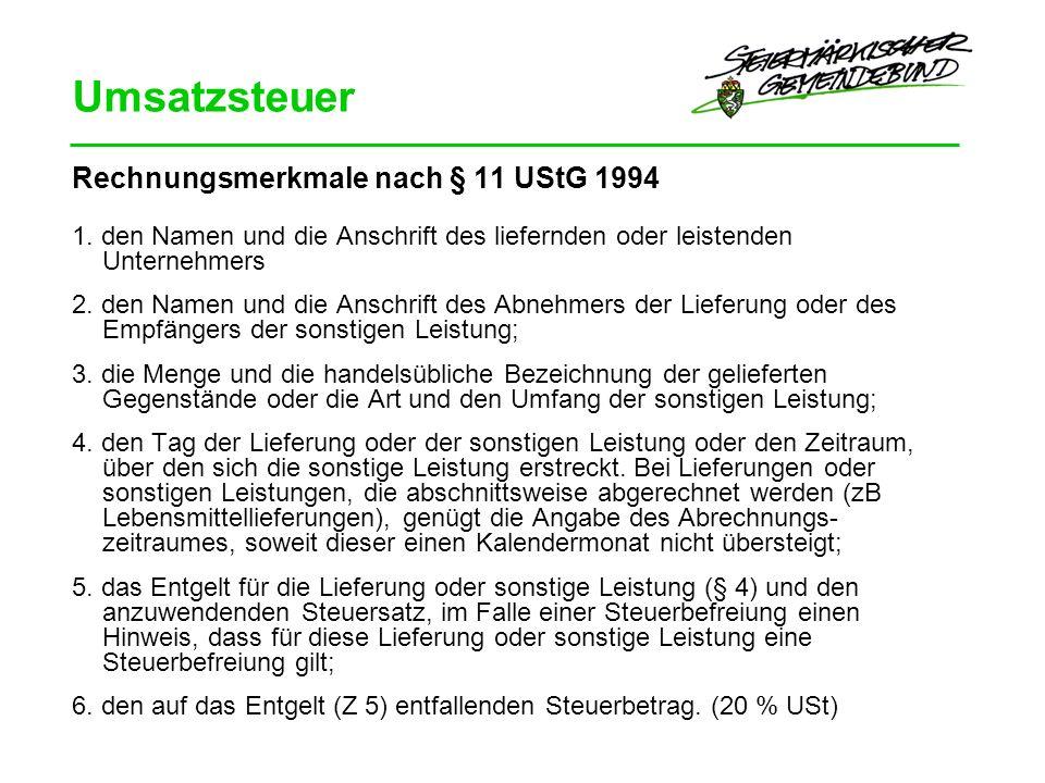Umsatzsteuer Rechnungsmerkmale nach § 11 UStG 1994 1.