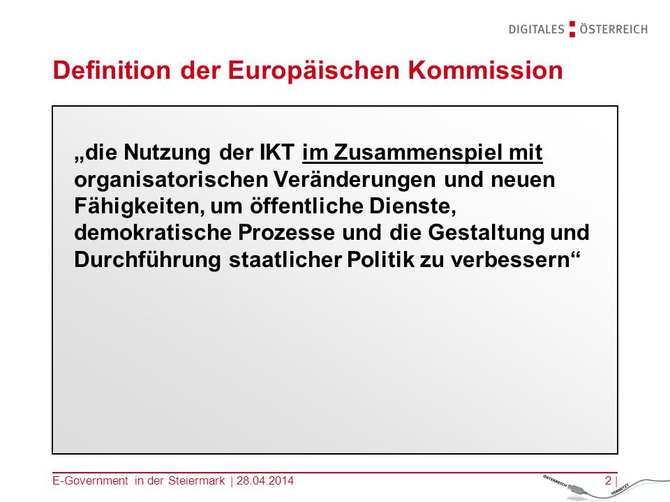 E-Government in der Steiermark | 28.04.201413 | 2. Die Amtssignatur