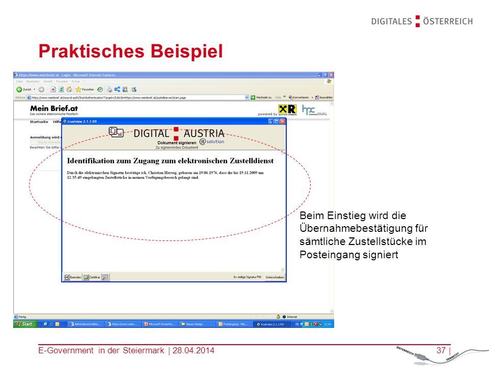 E-Government in der Steiermark | 28.04.201437 | Praktisches Beispiel Beim Einstieg wird die Übernahmebestätigung für sämtliche Zustellstücke im Postei