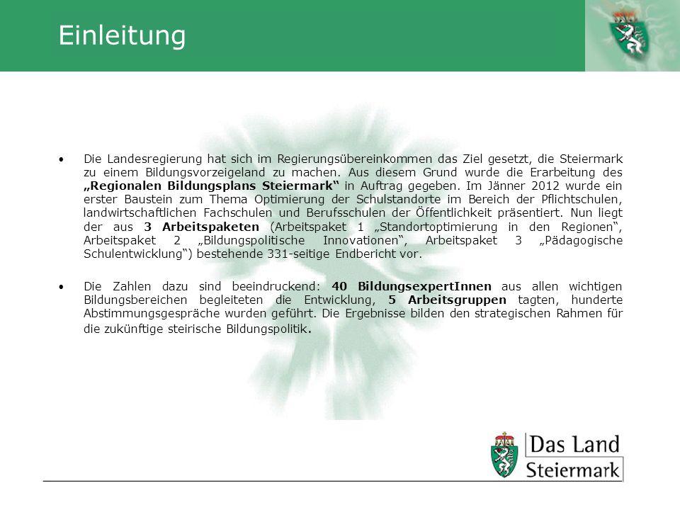 Autor Einleitung Die Landesregierung hat sich im Regierungsübereinkommen das Ziel gesetzt, die Steiermark zu einem Bildungsvorzeigeland zu machen. Aus