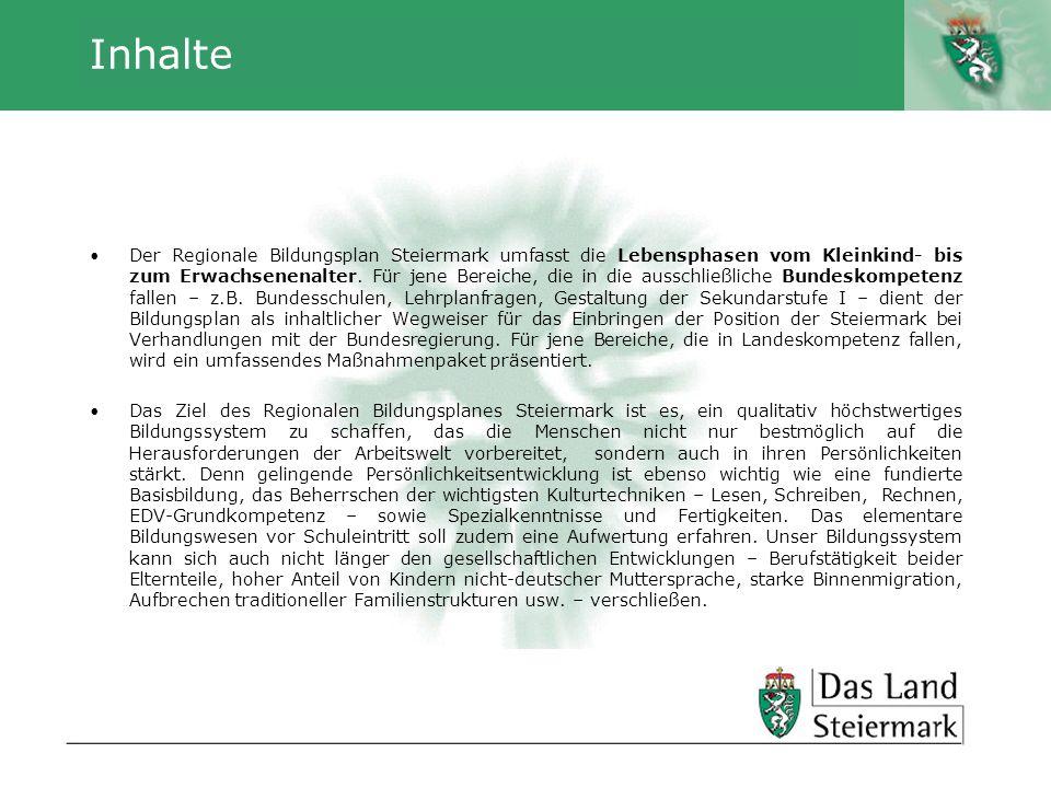 Autor Inhalte Der Regionale Bildungsplan Steiermark umfasst die Lebensphasen vom Kleinkind- bis zum Erwachsenenalter. Für jene Bereiche, die in die au