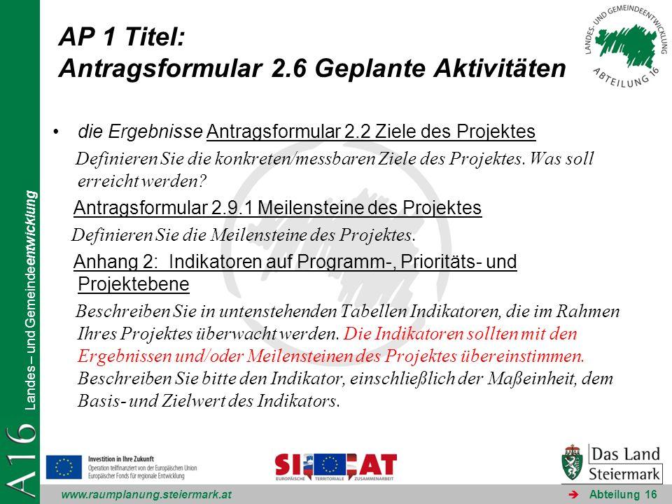 www.raumplanung.steiermark.at Landes – und Gemeindeentwicklung Abteilung 16 0-Meldungen Nur in Ausnahmefällen Fortschrittsbericht normal übermitteln FLC-Bestätigung