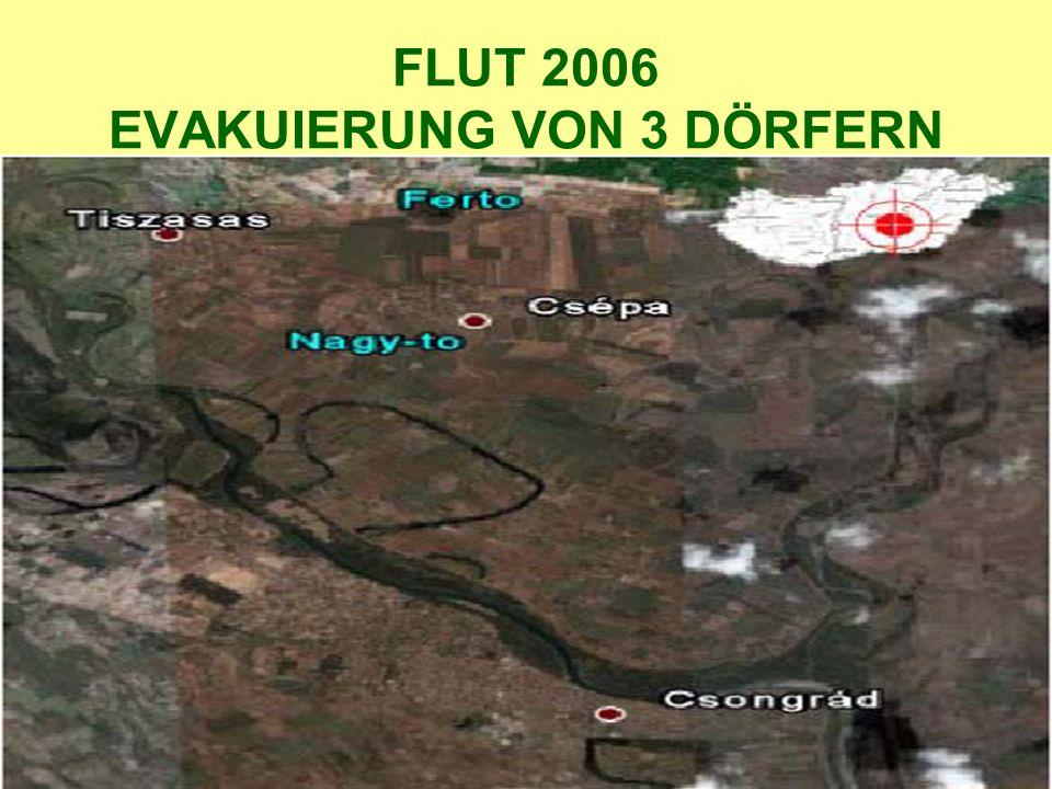 FLUT 2006 EVAKUIERUNG VON 3 DÖRFERN