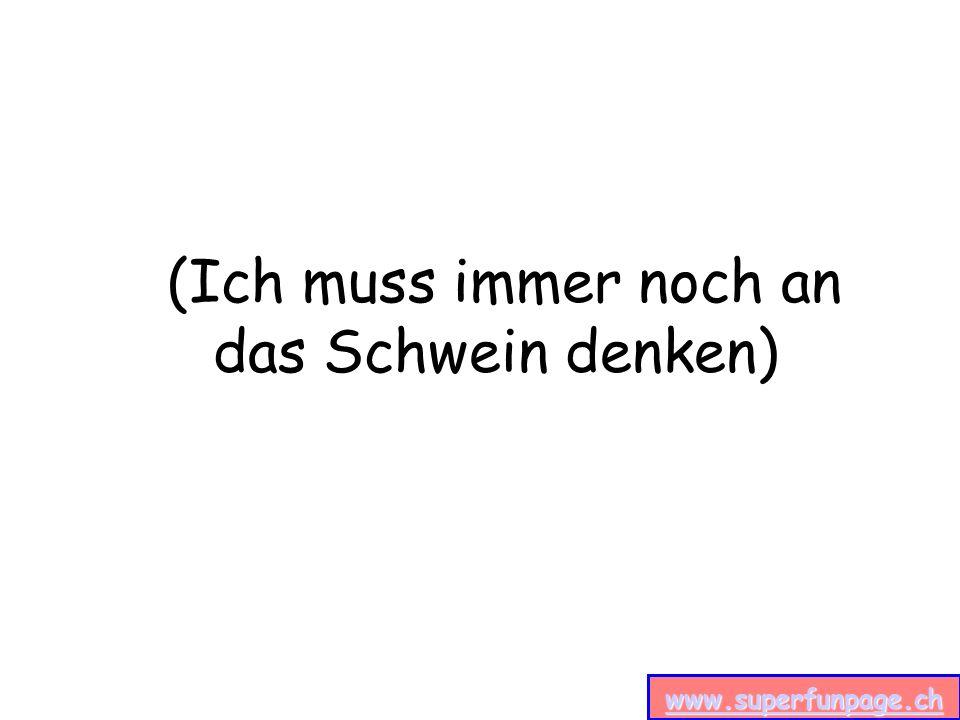 www.superfunpage.ch (Ich muss immer noch an das Schwein denken)