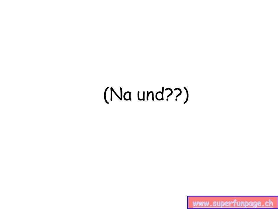 www.superfunpage.ch (Na und )