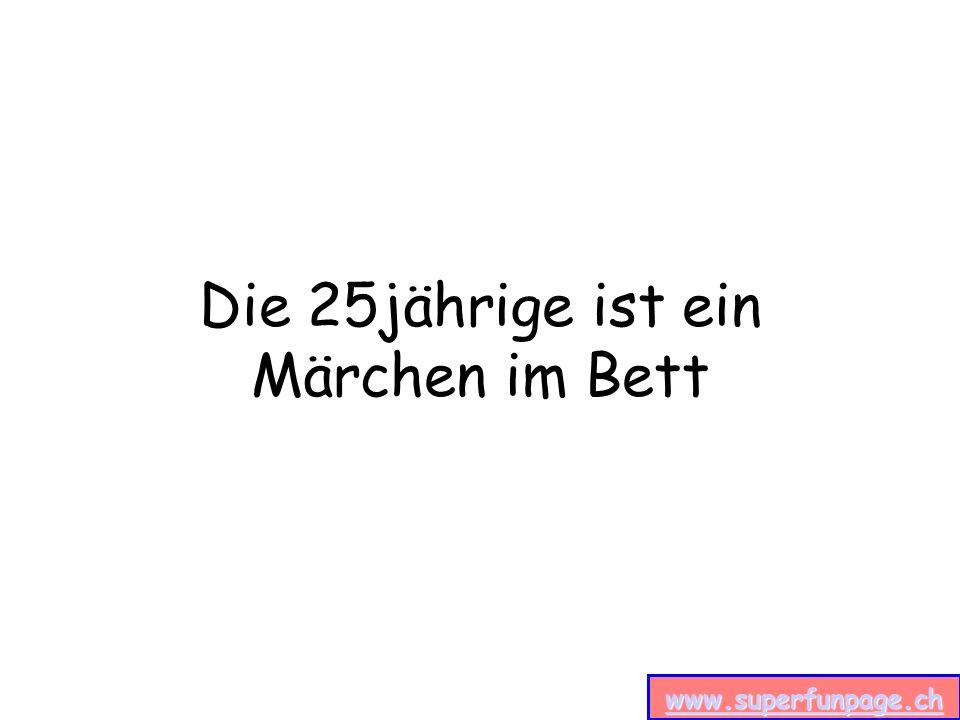www.superfunpage.ch Die 25jährige ist ein Märchen im Bett