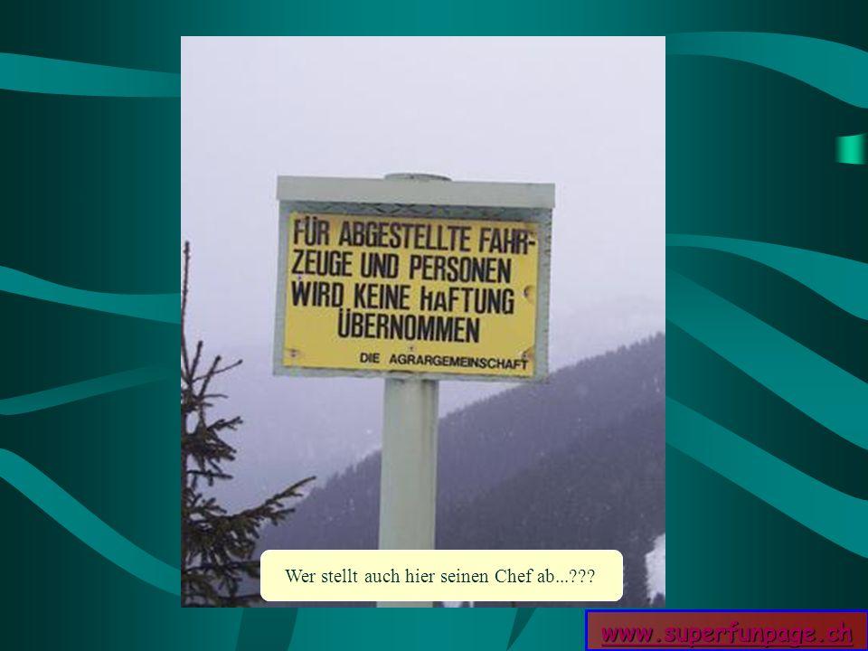 www.superfunpage.ch Wer stellt auch hier seinen Chef ab...???