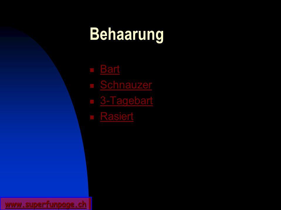 www.superfunpage.ch Behaarung Bart Schnauzer 3-Tagebart Rasiert