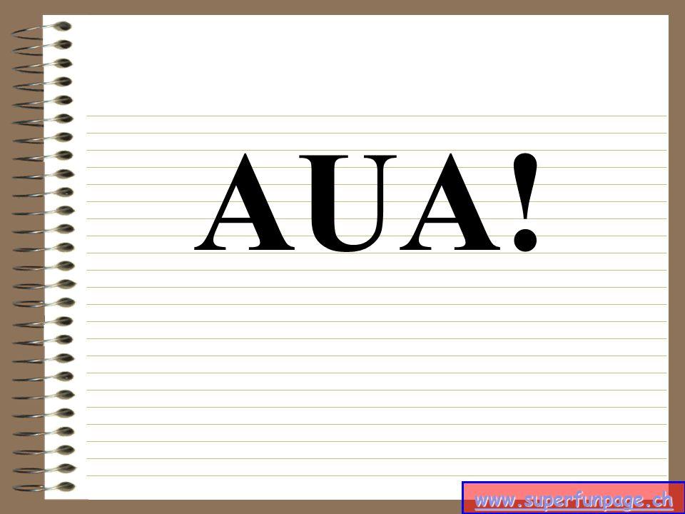 www.superfunpage.ch AUA!