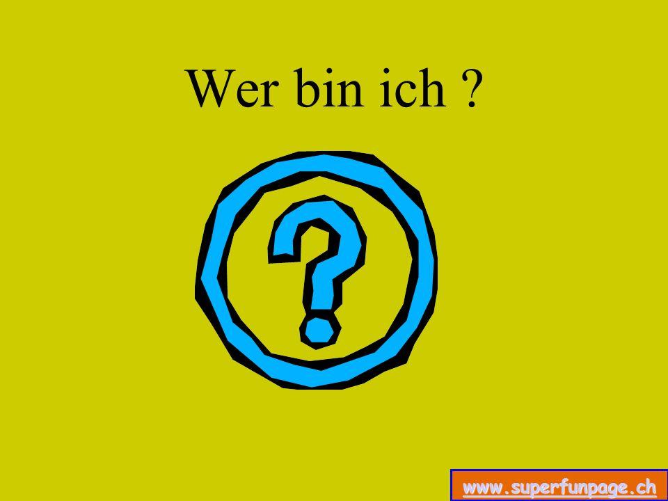 www.superfunpage.ch Wer bin ich ?