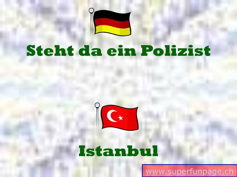 www.superfunpage.ch Istanbul Steht da ein Polizist