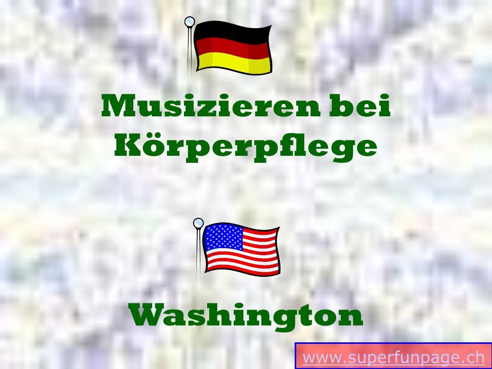 www.superfunpage.ch Washington Musizieren bei Körperpflege