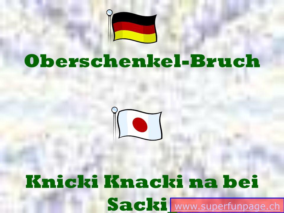 www.superfunpage.ch Knicki Knacki na bei Sacki_ Oberschenkel-Bruch