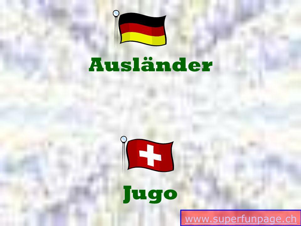 www.superfunpage.ch Jugo Ausländer