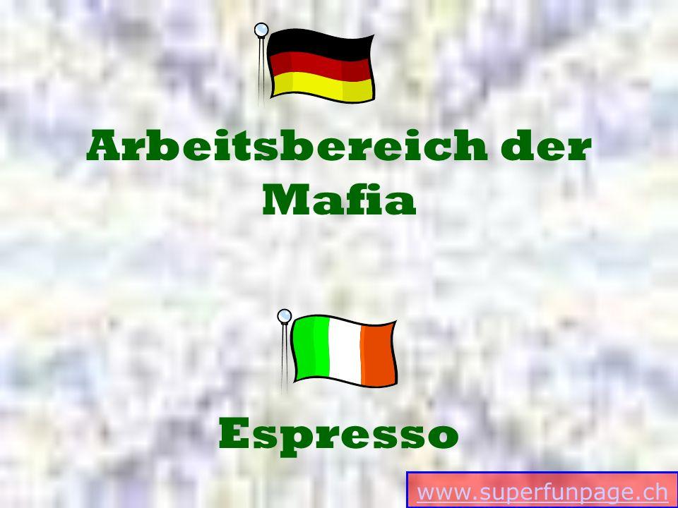 www.superfunpage.ch Espresso Arbeitsbereich der Mafia