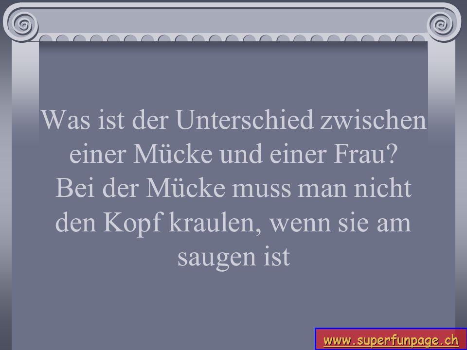 www.superfunpage.ch Dialog im Kerzenlicht: Stammelt sie: Küss mich noch einmal, und ich gehöre Dir ein Leben lang.