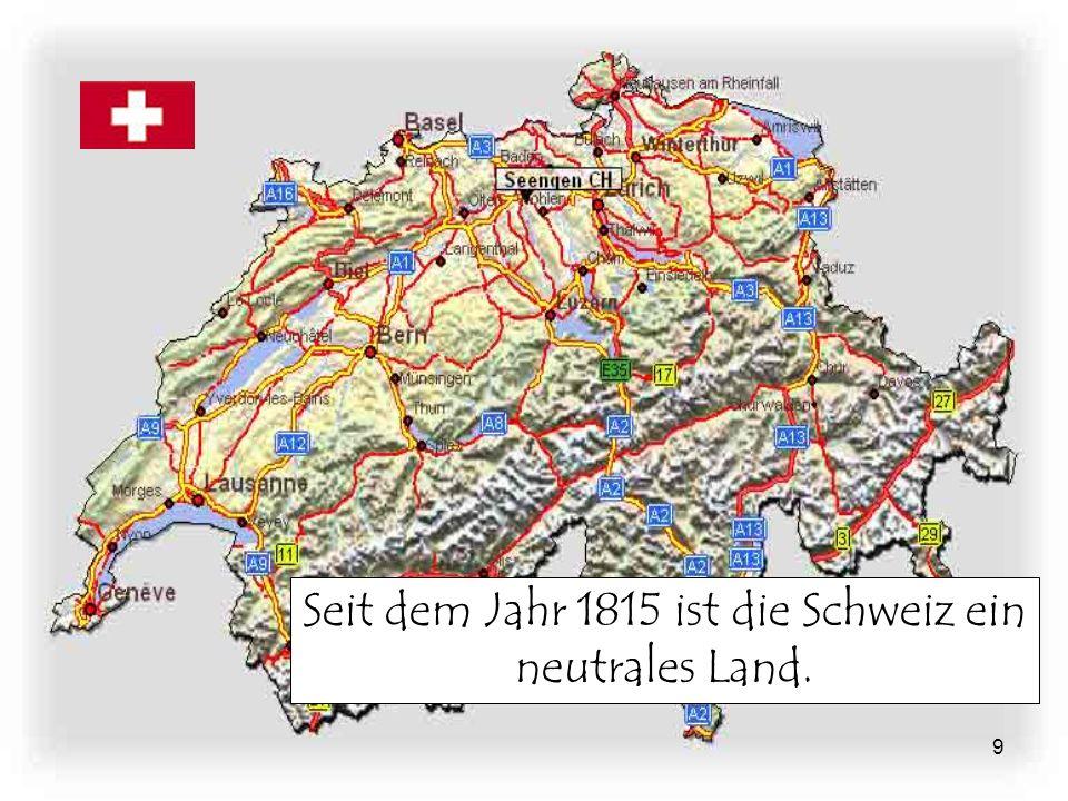 10 Es ist politisch neutral und besteht aus 23 Kantonen.
