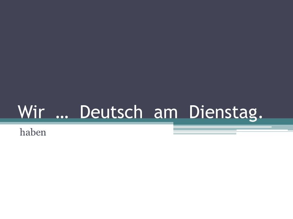 Dopuni: Wir ____________ Deutsch.Ihr _____________ Sachkunde.