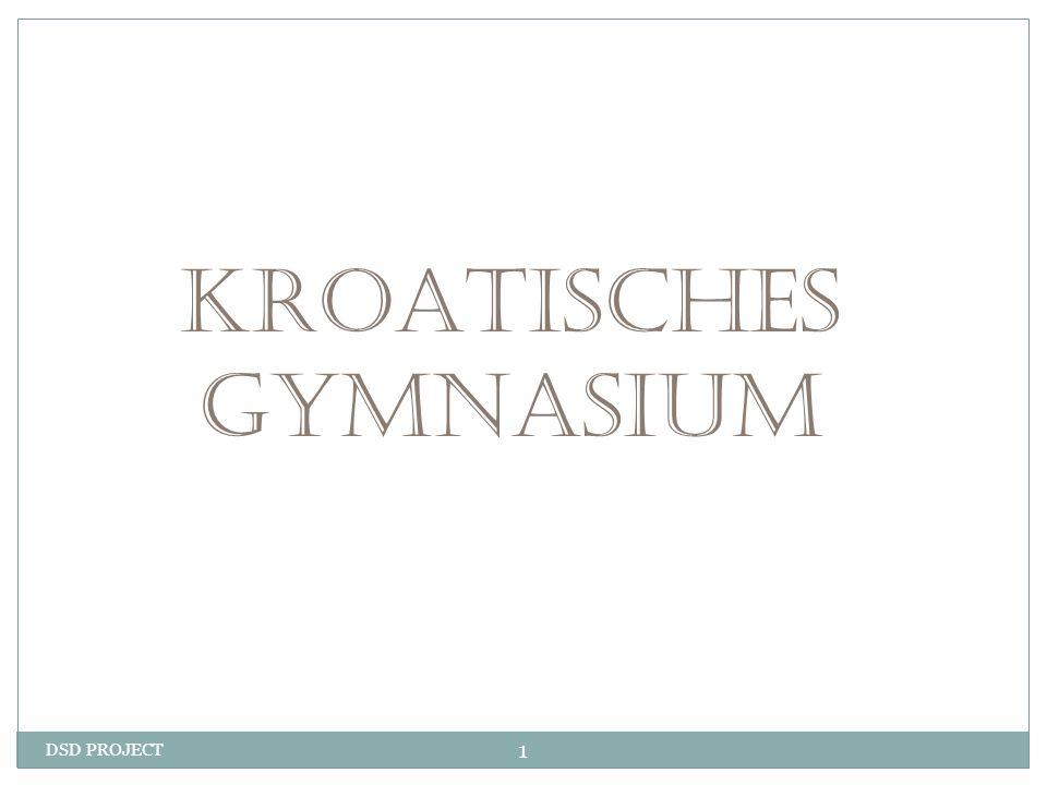 DSD PROJECT 1 KROATISCHES GYMNASIUM