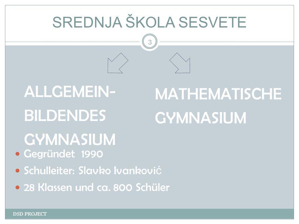 SREDNJA ŠKOLA SESVETE DSD PROJECT 4 BESONDERHEITEN unserer Schule: Kantine Bibliothek Sporthalle