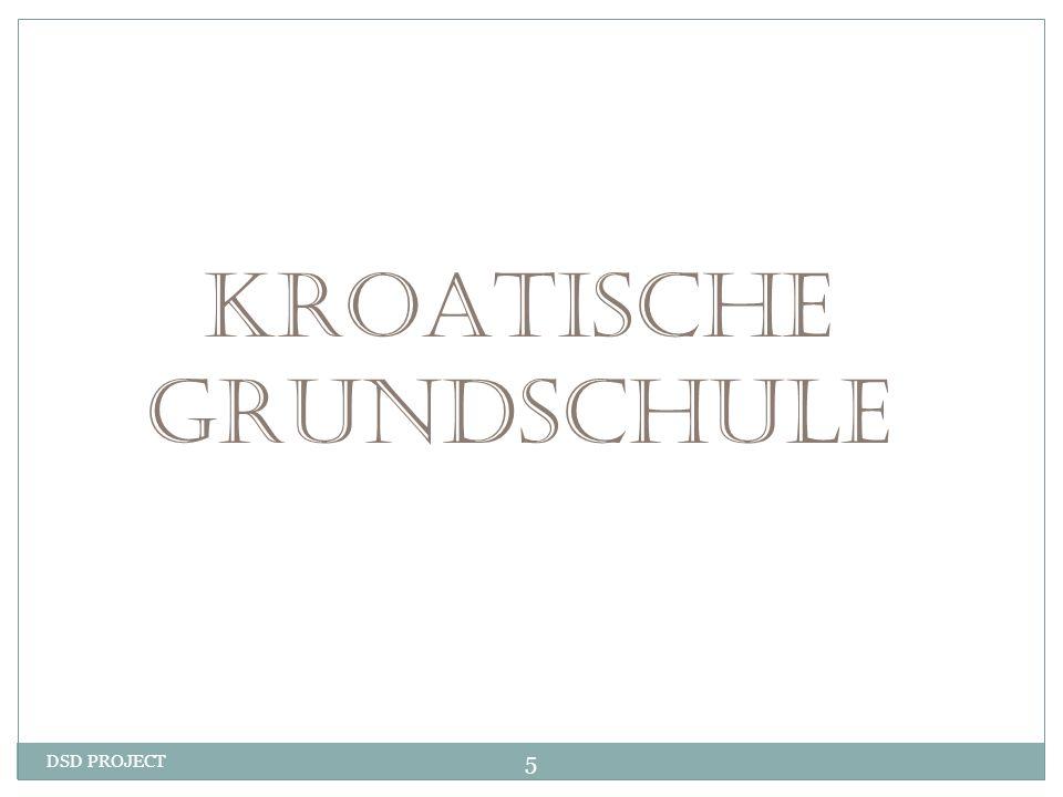 DSD PROJECT 5 KROATISCHE GRUNDSCHULE