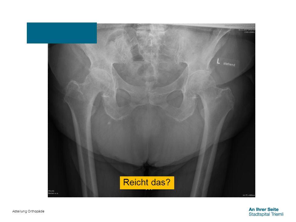 Abteilung Orthopädie Reicht das?