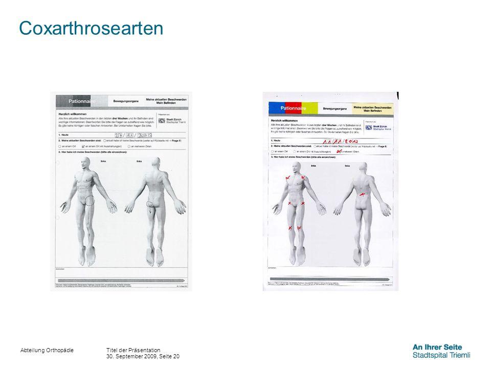Coxarthrosearten Titel der Präsentation 30. September 2009, Seite 20