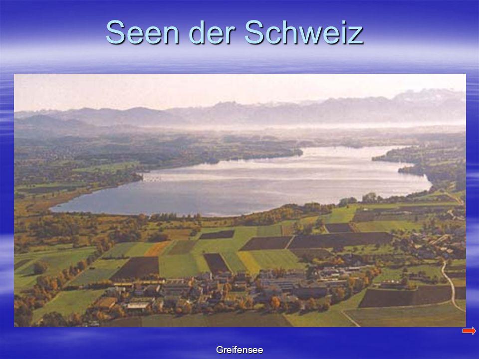Seen der Schweiz Greifensee