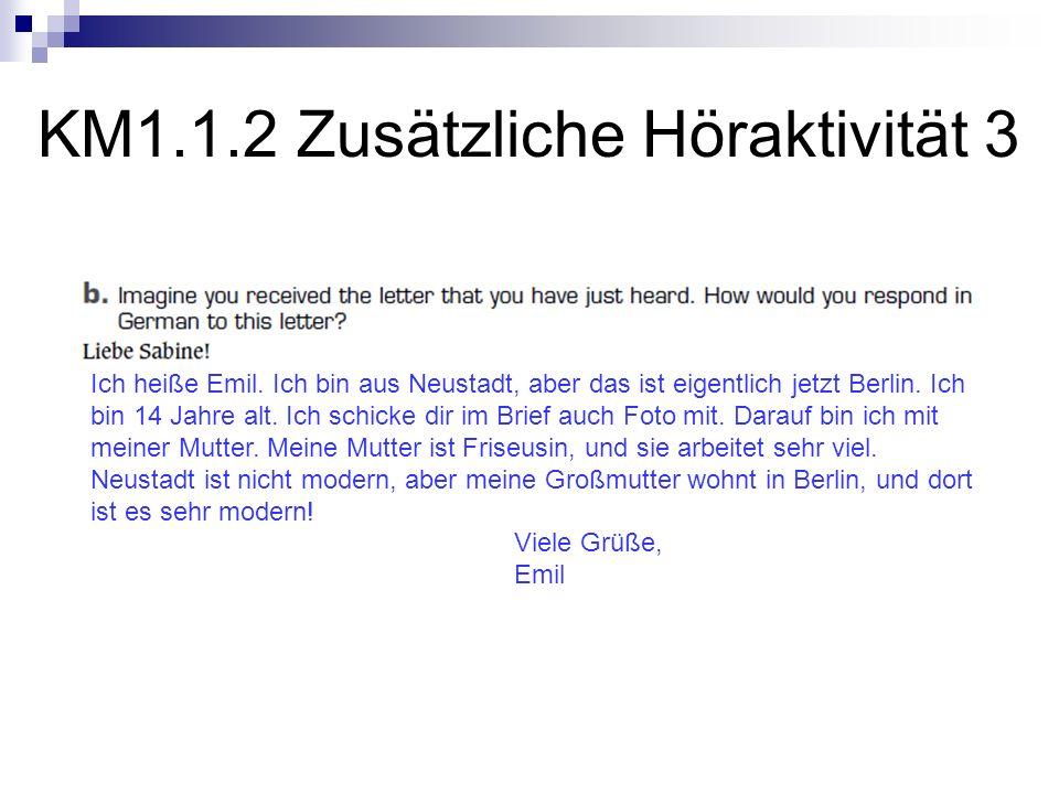 KM1.1.2 Zusätzliche Höraktivität 3 Ich heiße Emil.